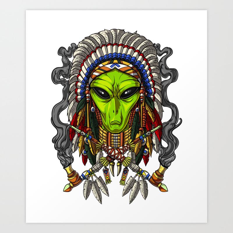 Native American Alien Indian Chief Headdress Art Print By Teecave Society6