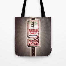 Zombie Parking only Tote Bag