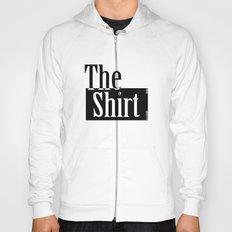 The Shirt Hoody