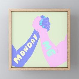 ME VS MONDAY Framed Mini Art Print