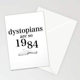 Dystopians Are So 1984 Stationery Cards