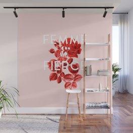 Femme & Fierce Wall Mural