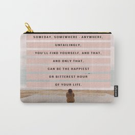 Someday, Somewhere, Anywhere... Carry-All Pouch