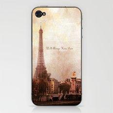 We'll Always Have Paris iPhone & iPod Skin