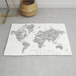 We travel not to escape life grayscale world map Rug