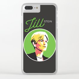 Jill Stein - Vote Green Party Political Art Clear iPhone Case
