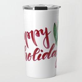 Happy Holidays - red and green Travel Mug