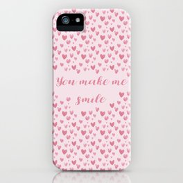 You Make Me Smile - Hearts Pattern iPhone Case