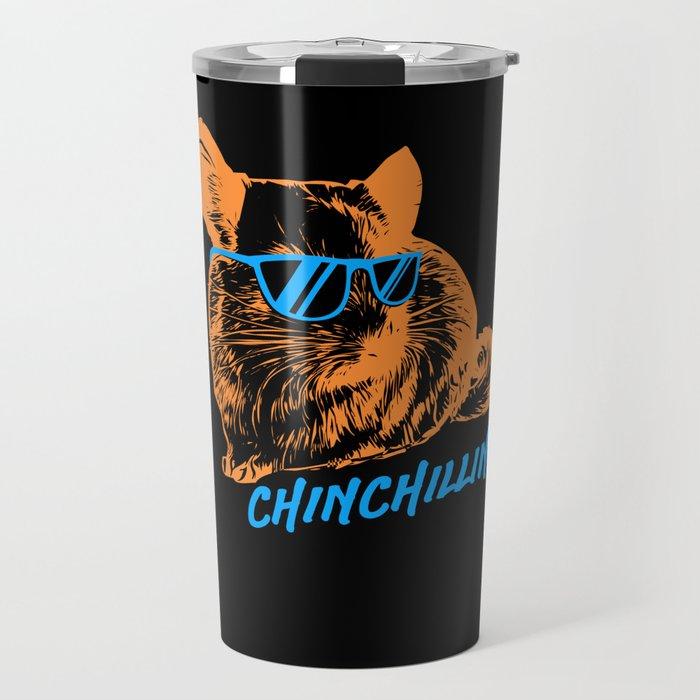 Chinchilla T-Shirt chinchillin pet Travel Mug
