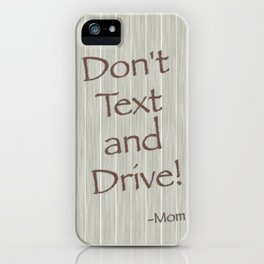 Mom is Right iPhone Case