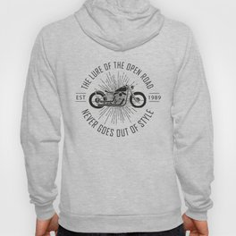 The lure of the open road never goes out of style Hoody