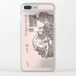 Its Only Temporary Clear iPhone Case