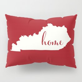 Kentucky is Home - Red on White Pillow Sham