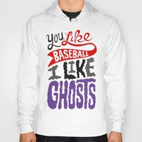 baseball Hoodies featuring Baseball, Ghosts by Chris Piascik
