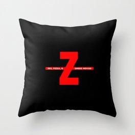 SEX, PIZZA, & ZOMBIE MOVIES Throw Pillow