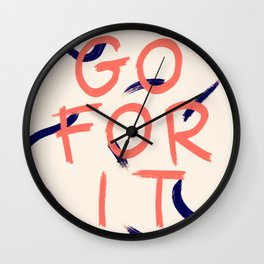 GO FOR IT #society6 #motivational Wall Clock