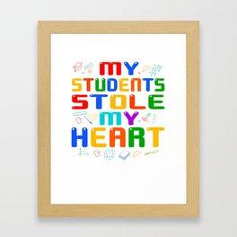 Teacher design, My Students Stole My Heart Valentines Gift Framed Art Print