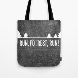 Ru, Fo(r)rest, Run! Tote Bag