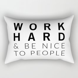 Work Hard & Be Nice Rectangular Pillow
