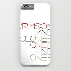 Crimson and Clover Over and Over iPhone 6s Slim Case