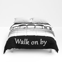 Walk on by Comforters