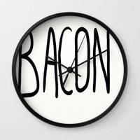 bacon Wall Clocks featuring Bacon by Kaylabeaisaflea