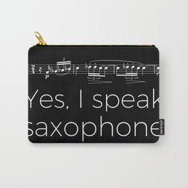 Yes, I speak saxophone Carry-All Pouch