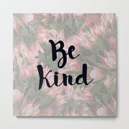 Be Kind Proteas Metal Print