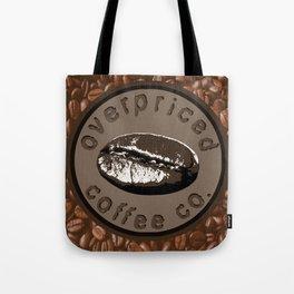 Overpriced Coffee Co. Tote Bag