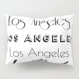 Los Angeles City Quote Sign, Digital Download, Calligraphy Text Art, Large Printable Photography Pillow Sham