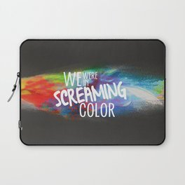 SCREAMING COLOR Laptop Sleeve