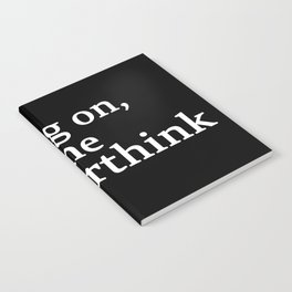 hang on , let me overthink this Notebook
