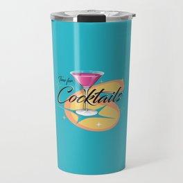 Time for Cocktails Travel Mug