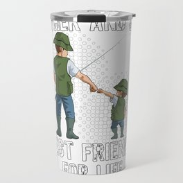 Father and Son Best Friend for Life Fishing Gift Travel Mug
