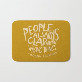 HOLDEN CAULFIELD ON APPLAUSE Bath Mat