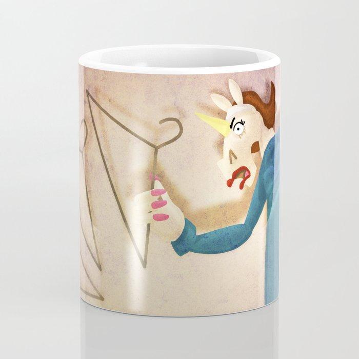 No More Wire Hangers!!! Coffee Mug
