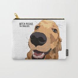 Bitch Please. I'm Fabulous. Golden Retriever Dog. Carry-All Pouch