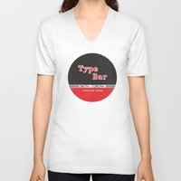 bar V-neck T-shirts featuring Type Bar by One Little Bird Studio
