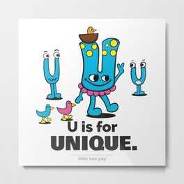U is for Unique. Metal Print