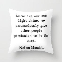 15     Nelson Mandela  Quotes   190818 Throw Pillow