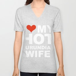 I Love My Hot Burundian Wife Marriage Husband Burundi Unisex V-Neck