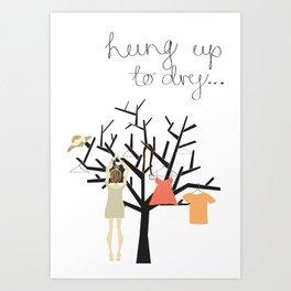 Hung up to dry... Art Print
