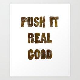 Push It--Bathroom Art Art Print
