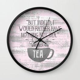 Jane Austen Tea Quote Wall Clock
