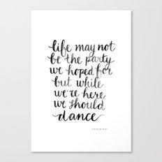 We should dance Canvas Print
