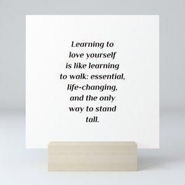 Learning to love yourself Mini Art Print
