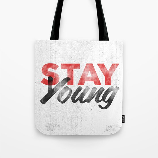 Stay Young Tote Bag