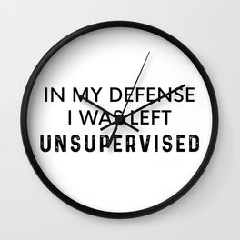 Left Unsupervised Wall Clock