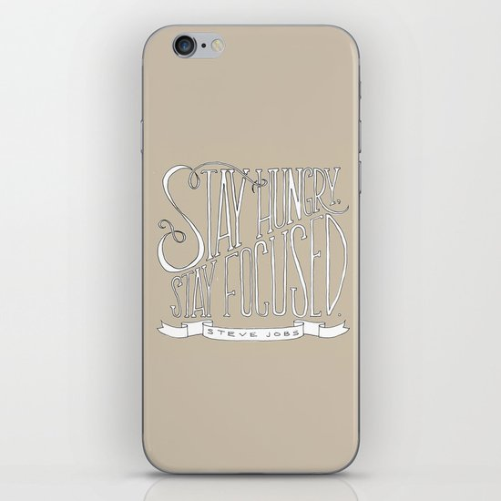 Stay Hungry, Stay Focused iPhone & iPod Skin