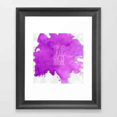 Today Will Be For Hygge Framed Art Print